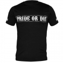T-Shirts Pride Or Die Fight Club